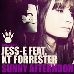 JESS E feat KT FORRESTER - Sunny Afternoon (Front Cover)