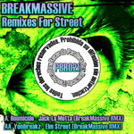 BREAKMASSIVE - Remixes For Street (Front Cover)