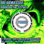 BREAKMASSIVE - Remixes For Street (Back Cover)