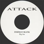BIG JOE - Fishman Skank (Front Cover)