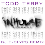 TERRY, Todd - Baby Can You Reach (Front Cover)