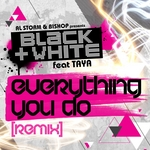 BLACK & WHITE feat TAYA - Everything You Do (remix) (Front Cover)