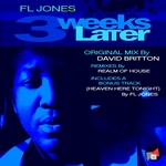 FL JONES - 3 Weeks Later (Front Cover)