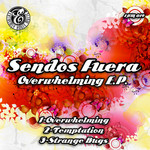 SENDOS FUERA - Overwhelming EP (Front Cover)