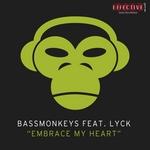 BASSMONKEYS feat LYCK - Embrace My Heart (Front Cover)