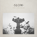 LIBRARIAN, The - Slow (Front Cover)