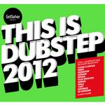 This Is Dubstep 2012 (GetDarker Presents)