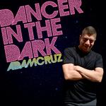 CRUZ, Adam - Dancer In The Dark (Front Cover)