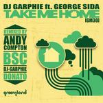 DJ GARPHIE feat GEORGE SIDA - Take Me Home (Front Cover)