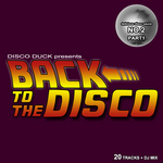 Back To The Disco: Delicious Disco Sauce No 2 Pt 1 (mixed by Disco Duck) (unmixed tracks)