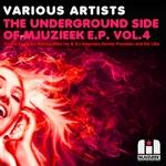 NACHO PENADES/SAI LIKA/DJ MIKE IVY/DJ AMOROSO/GABE RAMOS - The Underground Side Of Mjuzieek EP Vol 4 (Front Cover)