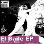 KLEBER/ROGER CASHEW - El Baile EP (Front Cover)