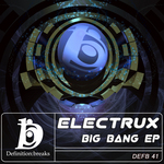 ELECTRUX - Big Bang EP (Front Cover)
