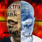 ELECTRA FUNK - Dr Jekyll & Mr Hyde (Front Cover)