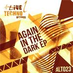 Again In The Dark EP