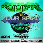 PROTOTYPERZ - Your Spirit EP (Front Cover)