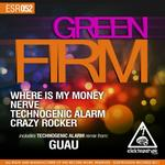 GREEN FIRM - Where Is My Money (Front Cover)