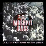 VARIOUS - Moshpit Bass (Front Cover)