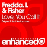 FREDDA L/FISHER - Love You Call It (Front Cover)