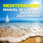 DE LA MARE, Manuel/DAVID AMO/JULIO NAVAS - Mediterraneo (Front Cover)