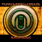 PUNXLINE vs FREEZE - Rave Music (Front Cover)
