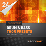 LOOPMASTERS - Patchworx 24: DnB Synths (Sample Pack Thor Presets/MIDI) (Front Cover)