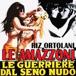 ORTOLANI, Riz - Amazzoni (Front Cover)