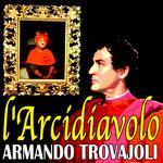 TROVAJOLI, Armando - L'arcidiavolo (Front Cover)
