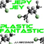 JEPY JEY - Plastic Fantastic EP (Front Cover)