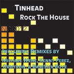 TINHEAD - Rock The House (Front Cover)