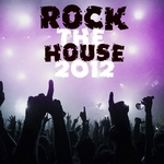VARIOUS - Rock The House 2012 (Front Cover)