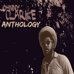 CLARKE, Johnny - Anthology (Front Cover)