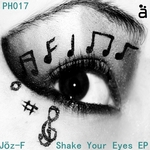 JOZ F - Shake Your Eyes (Front Cover)