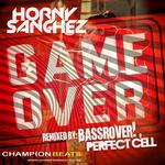 HORNY SANCHEZ - Game Over EP (Front Cover)