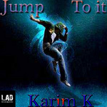 KARIM K - Jump To It (Front Cover)
