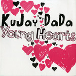 KUJAY DADA - Young Hearts (Front Cover)