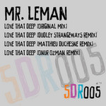 MR LEMAN - Love That Deep (Front Cover)