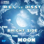 REL vs Dissy - The Bright Side Of The Moon EP
