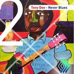 DEE, Tony - Never Blues EP (Front Cover)