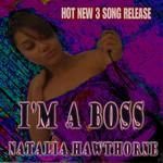 HAWTHORNE, Natalia/MIA HAWTHORNE/FISHMAN - I'm A Boss (Front Cover)