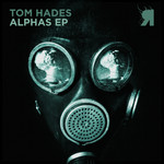 HADES, Tom - Alphas EP (Front Cover)