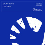 DRUM BUMS - The Idea (Front Cover)