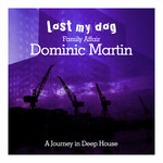MARTIN, Dominic - Family Affair: Dominic Martin - A Journey in Deep House (Front Cover)