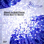 I5LAND/MATT PINCER - From Bad To Worse (Front Cover)