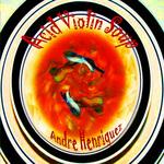 HENRIQUEZ, Andre - Acid Violin Soup (Front Cover)