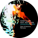 FERRY ULTRA feat ROY AYERS - Dangerous Vibes (Front Cover)