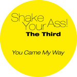 SHAKE YOUR ASS - The Third (Front Cover)