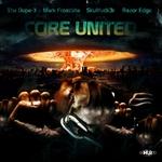 DOPE X, The/SKULLFUCK3R/MARK FROSTBITE/RAZOR EDGE - Core United (Front Cover)
