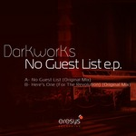 DARKWORKS - No Guest List EP (Front Cover)