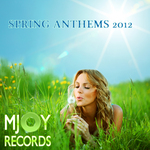 VARIOUS - Spring Anthems 2012 (Front Cover)